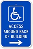 Access Around Back Of Building (with Graphic) (with Right Arrow) Sign, 18'' x 12''