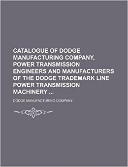Amazon in: Buy Catalogue of Dodge Manufacturing Company