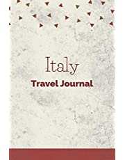 Italy Travel Journal: Fillable 6x9 Travel Journal | Dot Grid | Perfect gift for globetrotters for Italy trip | Checklists | Diary for vacations, vacation, year abroad, au pair, student exchange, world trip