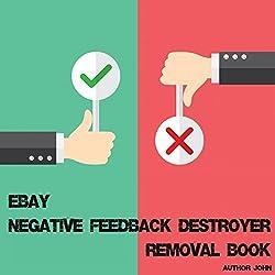 Ebay Negative Feedback Destroyer Removal Book