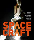 Spacecraft: 100 Iconic Rockets, Shuttles, and