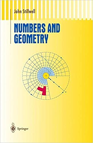 Numbers and Geometry (Undergraduate Texts in Mathematics)