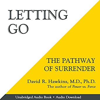 Amazon com: Letting Go: The Pathway of Surrender (Audible