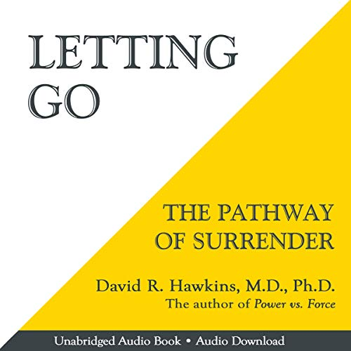 - Letting Go: The Pathway of Surrender