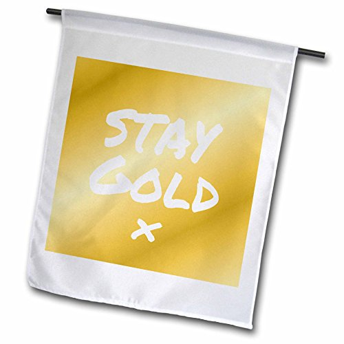 (3dRose fl_195641_1 Stay Gold Quote on Matte Tan Gold Like Color Be True to Yourself Garden Flag, 12 by 18-Inch)
