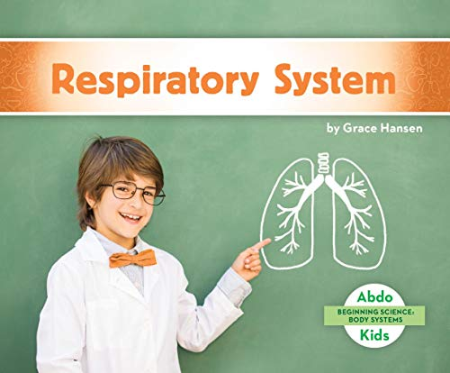 Respiratory System (Beginning Science: Body Systems)