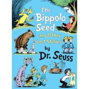 Read Online The Bippolo Seed and Other Lost Stories [Hardcover] pdf epub