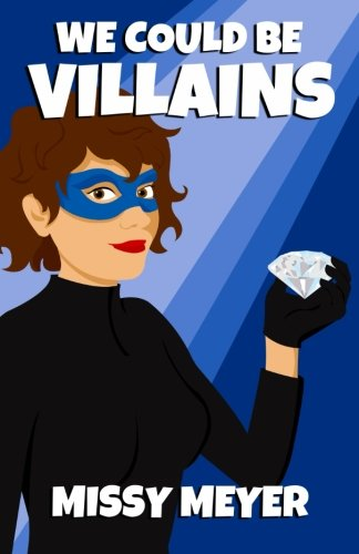 We Could Be Villains pdf epub