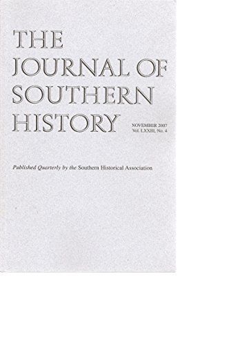 - The Journal of Southern History, Volume LXXIII, Number 4, November, 2007