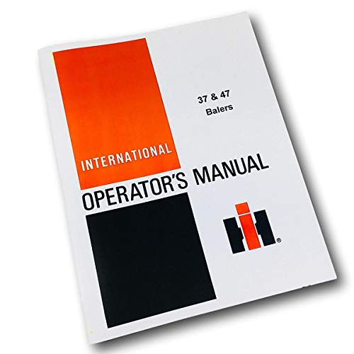 - International Harvester 37 47 Square Baler Twine/Wire Operators Owners Manual