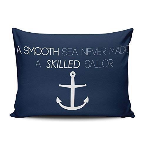 (SALLEING Custom Pretty Cute Navy Nautical Anchor Quotes a Smooth Sea Never Made a Skilled Sailor Decorative Pillowcase Pillowslip Throw Pillow Case Cover Zippered One Side Printed 12x16 Inches)
