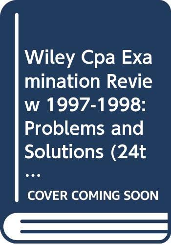Wiley Cpa Examination Review 1997-1998: Problems and Solutions (24th ed, Vol 2 (2nd of a 2 Vol Set))