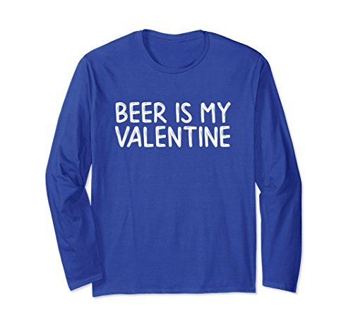Unisex Beer Is My Valentine | Homebrewer Valentine's Day Gift XL: Royal Blue