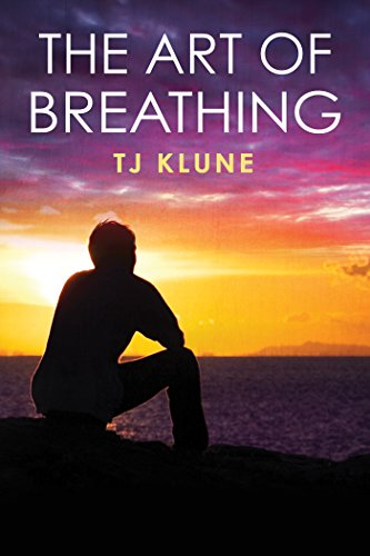 The Art of Breathing (Bear, Otter, and the Kid Chronicles Book 3)