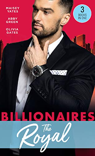 Billionaires: The Royal: The Queen's New Year Secret / Awakened by Her Desert Captor / Twin Heirs to His Throne (Mills & Boon M&B) (English Edition)