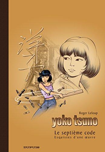 Le Septième Code (Yoko Tsuno, #24) by (Hardcover)