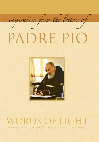 - Words of Light: Inspiration from the Letters of Padre Pio