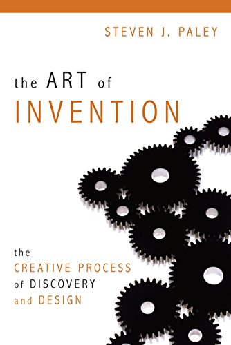 The Art of Invention: The Creative Process of Discovery and Design by Brand: Prometheus Books