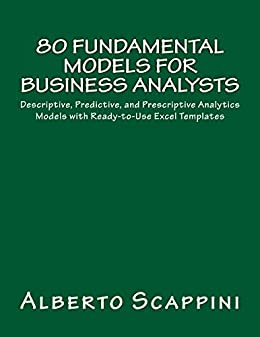 Amazon Com 80 Fundamental Models For Business Analysts Descriptive