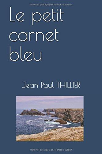 Read Online Le petit carnet bleu (French Edition) ebook