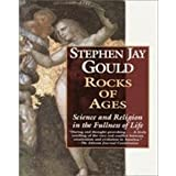Rocks of Ages - Science and Religion in the Fullness of Life