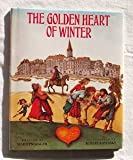 The Golden Heart of Winter, Marilyn Singer, 068807717X
