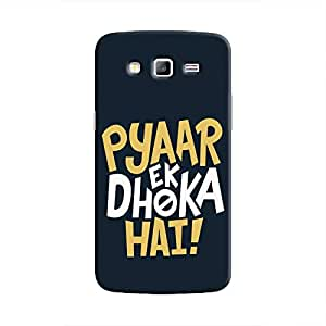 Cover It Up - Love Betrays Galaxy Grand Prime Hard Case