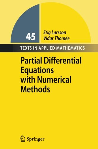 Partial Differential Equations with Numerical Methods (Texts in Applied Mathematics)