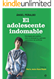 El Adolescente indomable (Psicologia Y Salud (esfera))