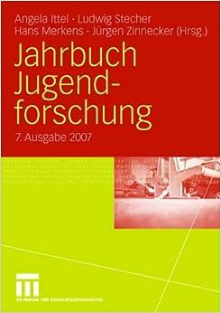 Jahrbuch Jugendforschung 2007: 7. Ausgabe 2007