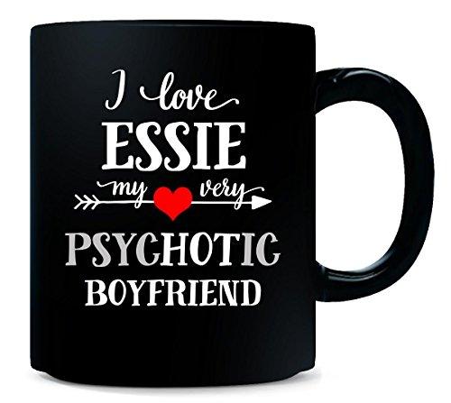 I Love Essie My Very Psychotic Boyfriend. Gift For Her - Mug
