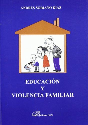 Educación y violencia familiar (Spanish Edition)