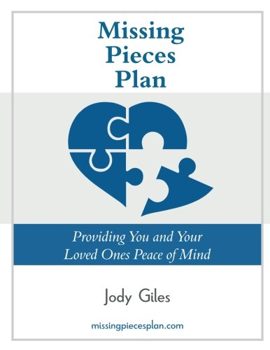 Missing Pieces Plan: Providing you and your loved ones peace of ...