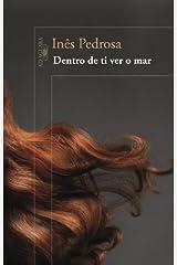 Dentro de Ti Ver O Mar (Em Portugues do Brasil) Paperback