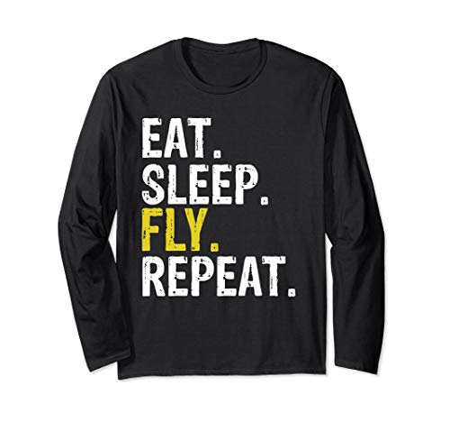Eat Sleep Fly Repeat Aviation Pilot Gift Long Sleeve