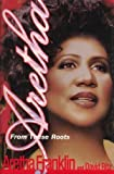 Aretha: From These Roots by Aretha Franklin (1999-11-03)
