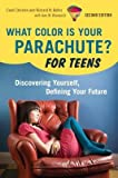 img - for What Color Is Your Parachute? for Teens( Discovering Yourself Defining Your Future)[WHAT COLOR IS PARACHU-TEENS-2E][Paperback] book / textbook / text book