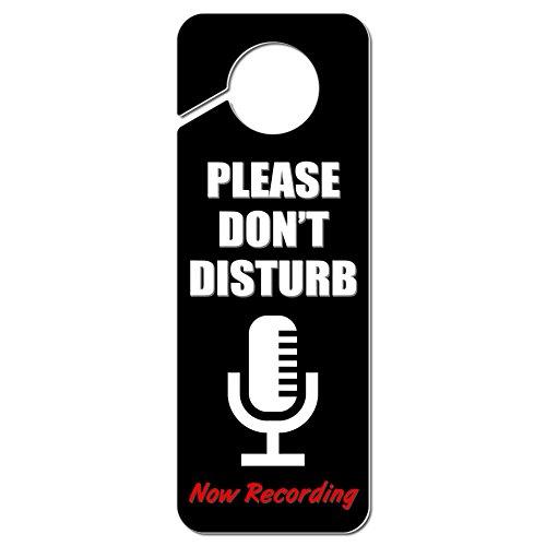please-dont-disturb-now-recording-microphone-plastic-door-knob-hanger-sign