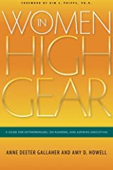Women in High Gear: A Guide for Entrepreneurs, On-Rampers, and Aspiring Executives Paperback