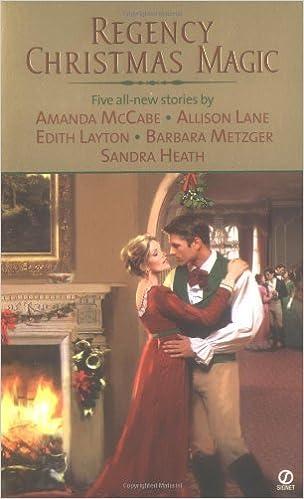 Regency Christmas Magic Signet Regency Romance By Amanda Mccabe