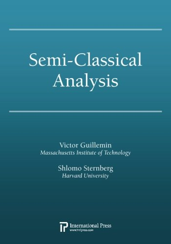 Semi-Classical Analysis