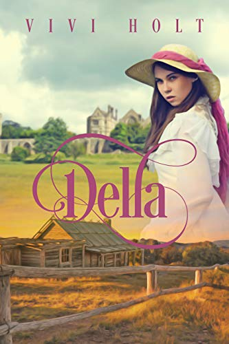 Della (Cowboys and Debutantes Book 1)