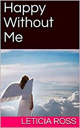 HAPPY WITHOUT ME: THE PREFACE