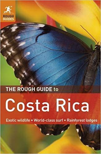 Lodges Costa Rica ([By Jean McNeil ] The Rough Guide to Costa Rica (Rough Guides) (Paperback)【2018】by Jean McNeil (Author) (Paperback))