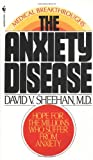 The Anxiety Disease, David V. Sheehan, 0553272454