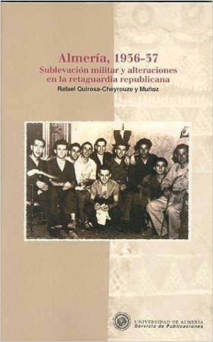 Amazon.com: Almería, 1936-37: Sublevación militar y ...