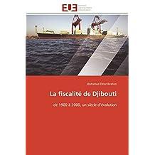 LA FISCALITE DE DJIBOUTI