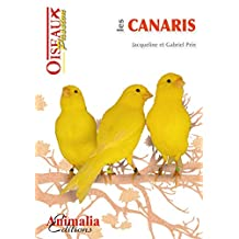 Les canaris (Les Guides Oiseaux Passion) (French Edition)
