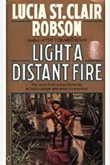 Light a Distant Fire Mass Market Paperback