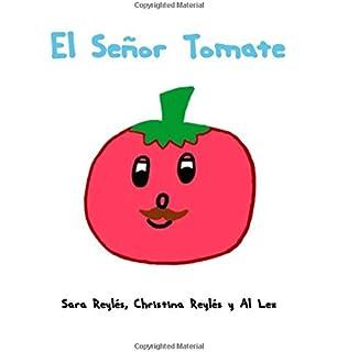 El Señor Tomate (Spanish Edition)